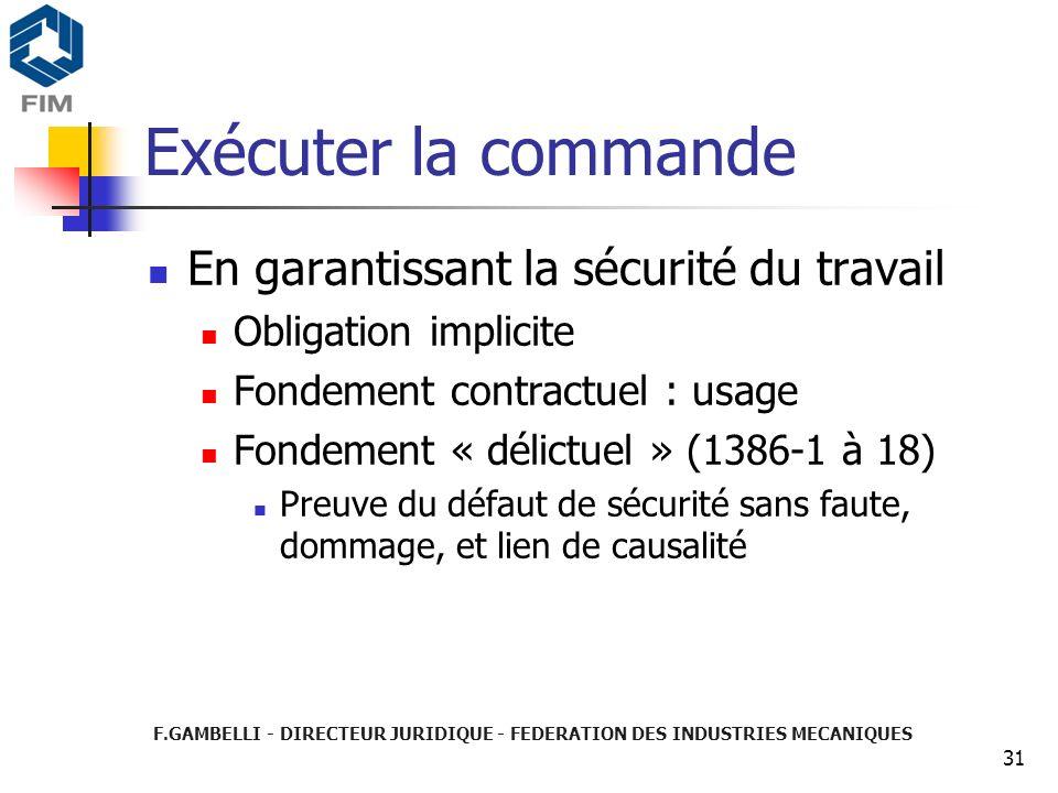Exécuter la commande En garantissant la sécurité du travail