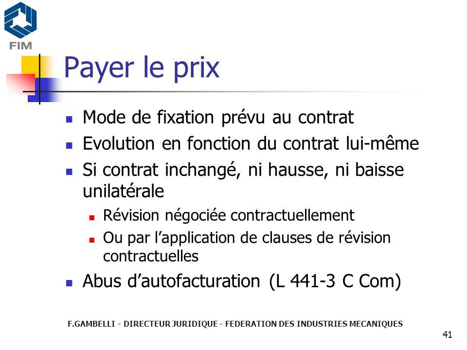 Payer le prix Mode de fixation prévu au contrat