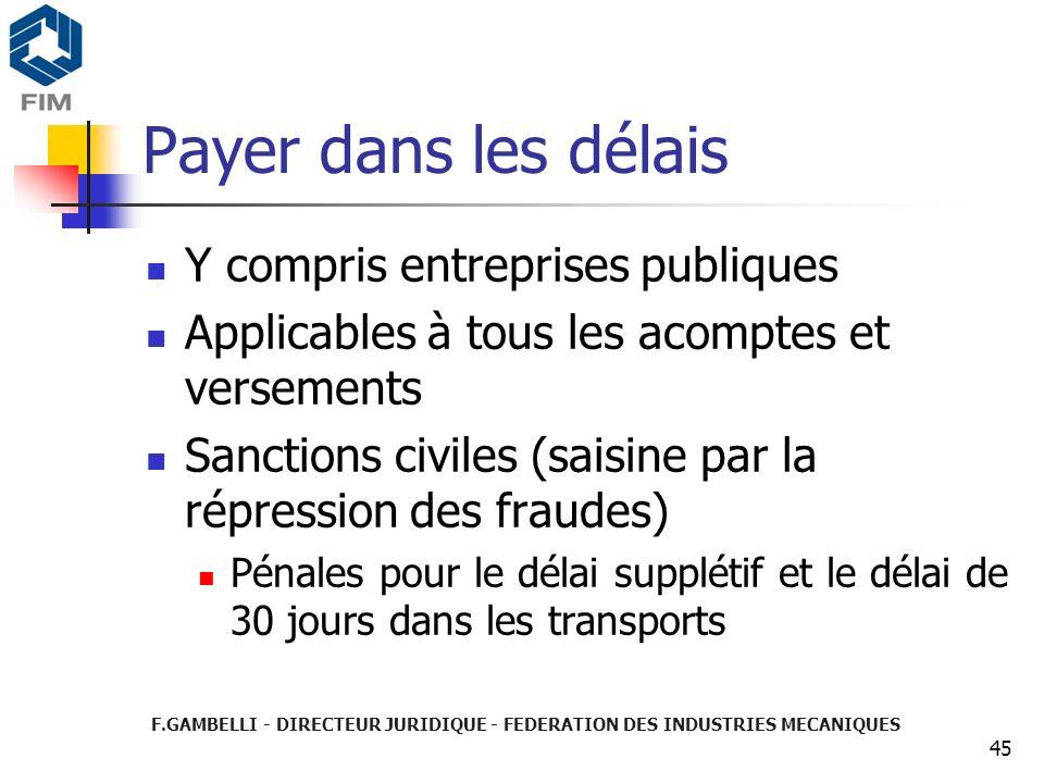 Payer dans les délais Y compris entreprises publiques
