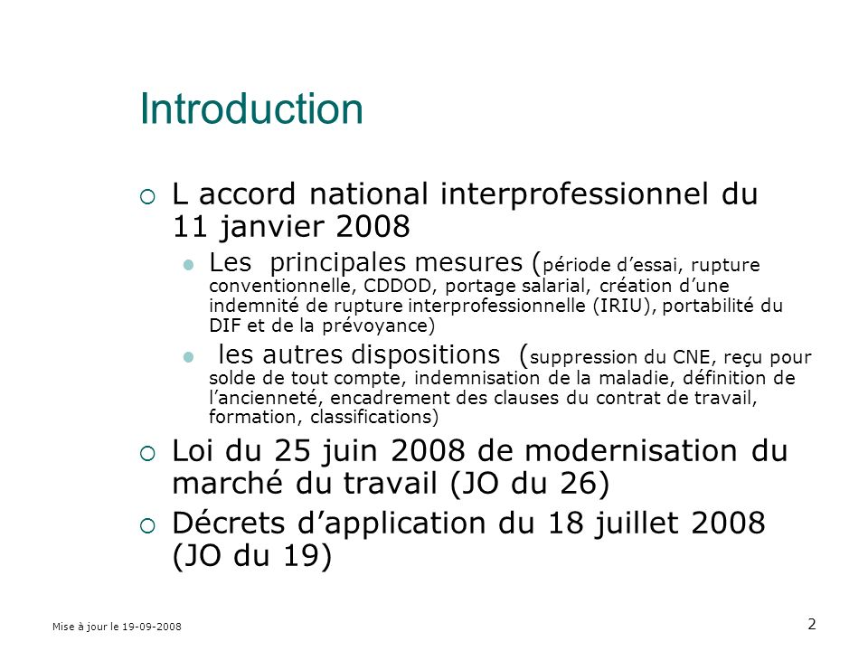 Introduction L accord national interprofessionnel du 11 janvier 2008