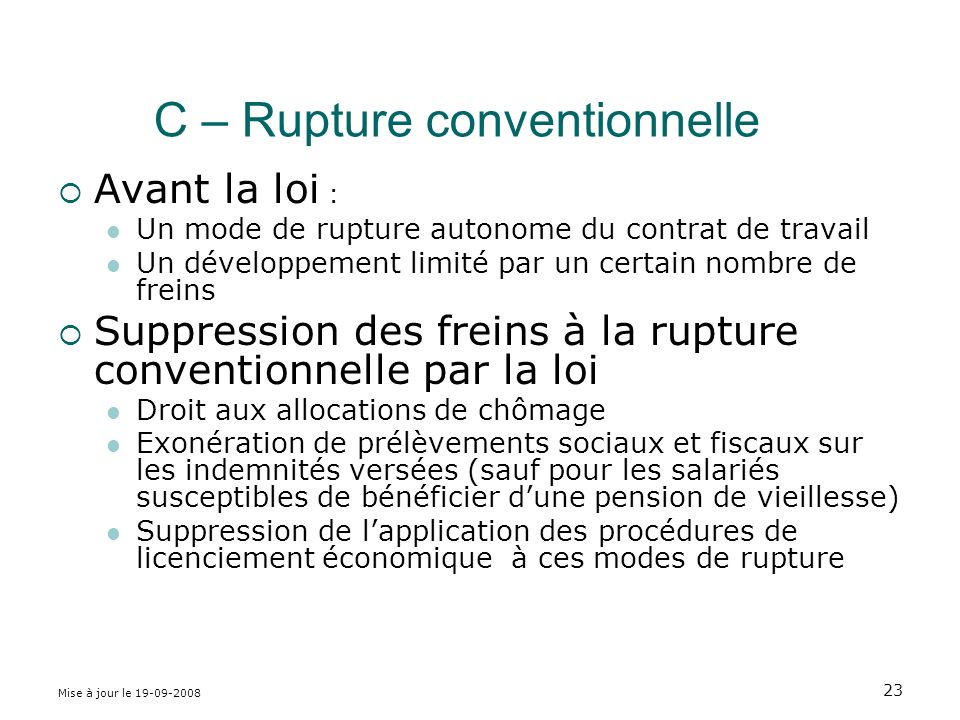 C – Rupture conventionnelle