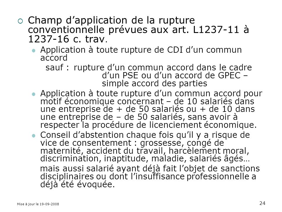 Champ d'application de la rupture conventionnelle prévues aux art