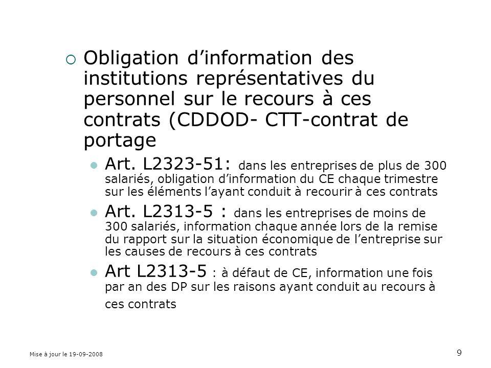 Obligation d'information des institutions représentatives du personnel sur le recours à ces contrats (CDDOD- CTT-contrat de portage
