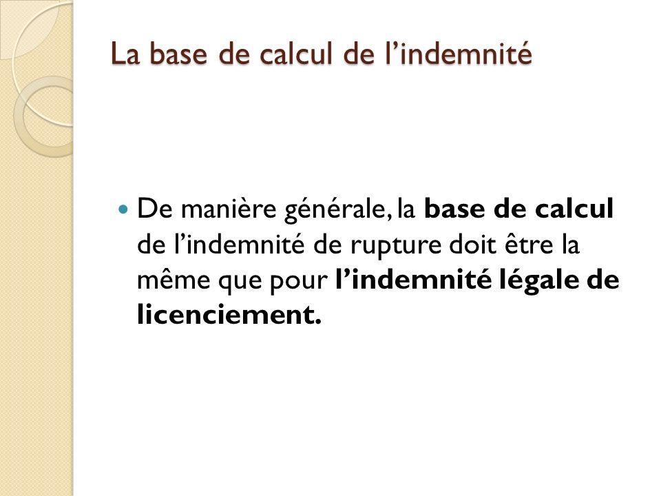 La base de calcul de l'indemnité