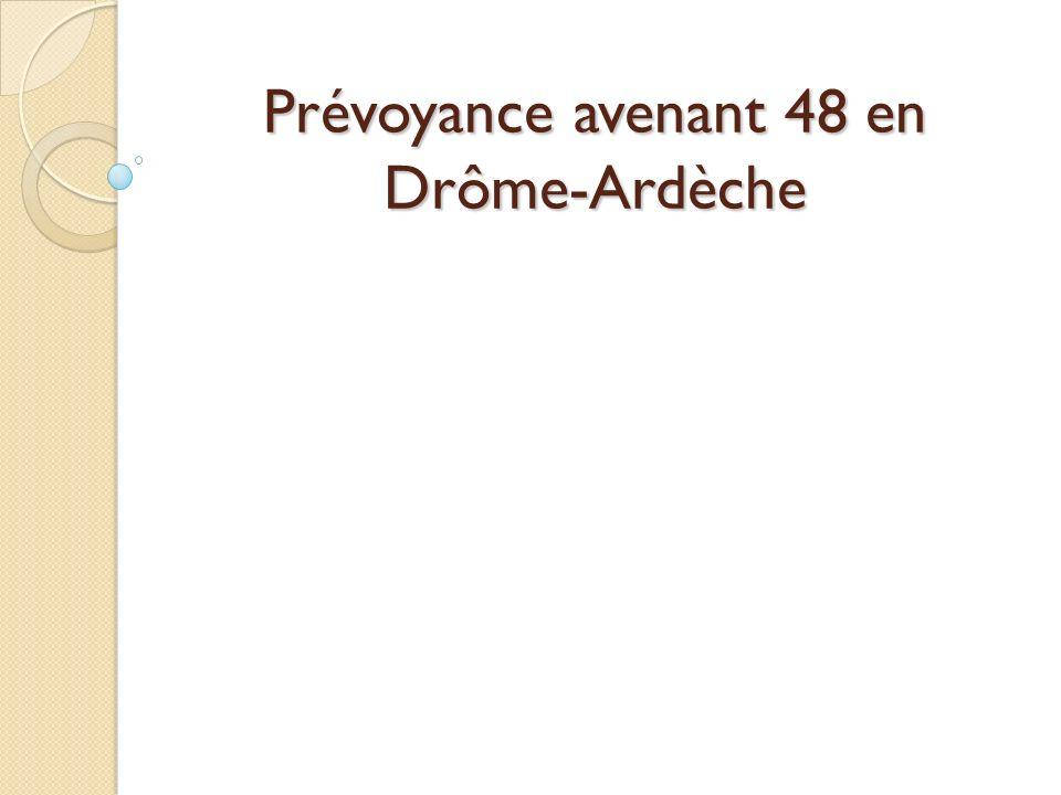 Prévoyance avenant 48 en Drôme-Ardèche