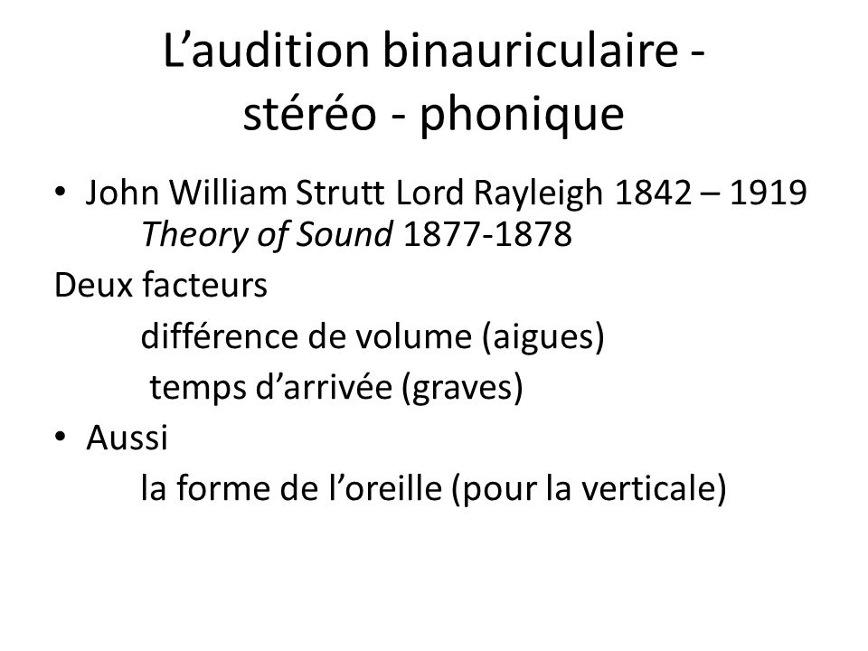 L'audition binauriculaire - stéréo - phonique