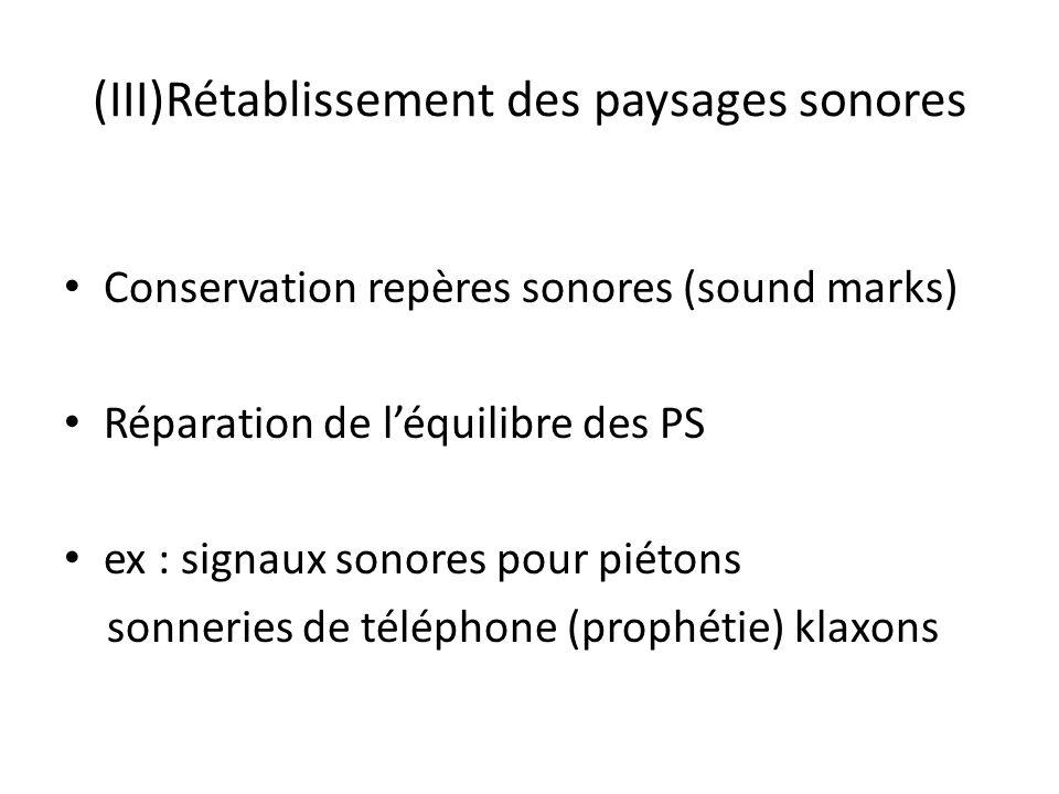 (III)Rétablissement des paysages sonores