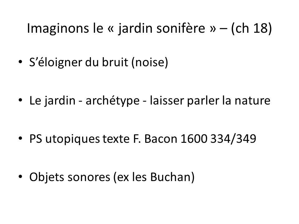 Imaginons le « jardin sonifère » – (ch 18)