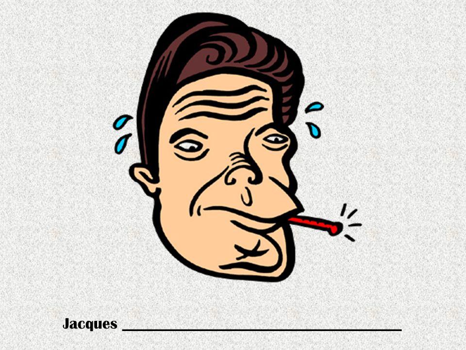 Jacques ____________________________________