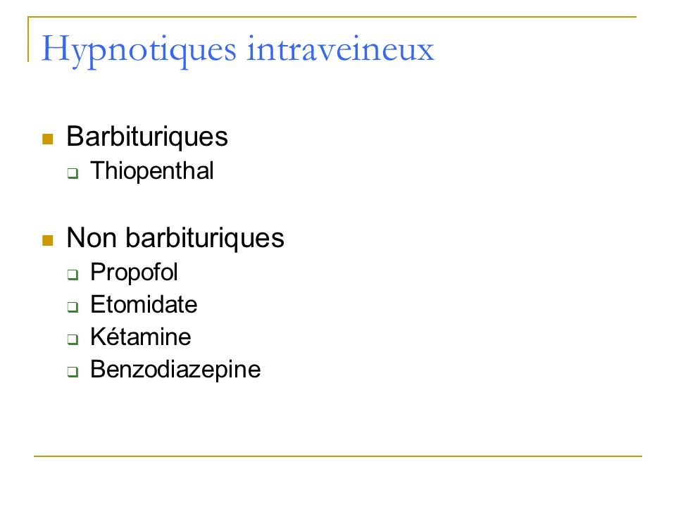 Hypnotiques intraveineux
