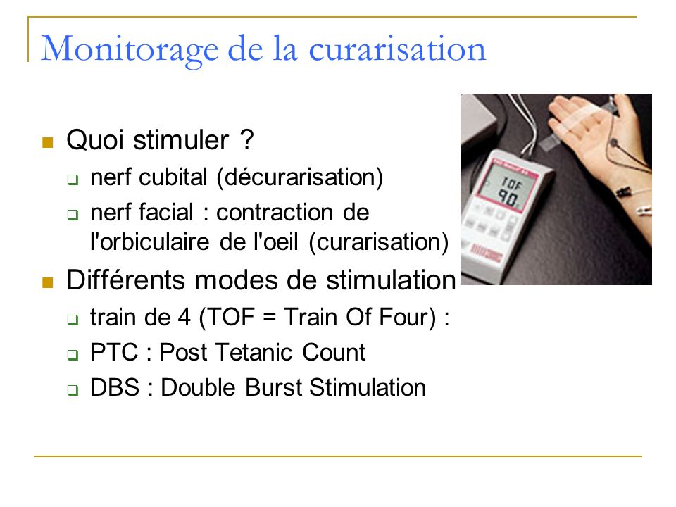 Monitorage de la curarisation