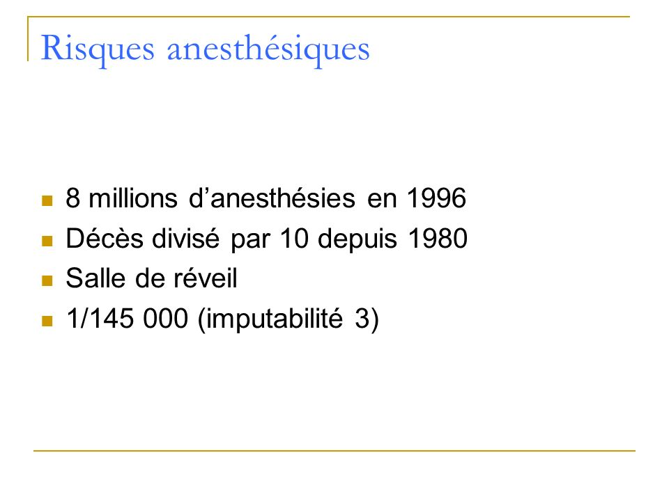 Risques anesthésiques