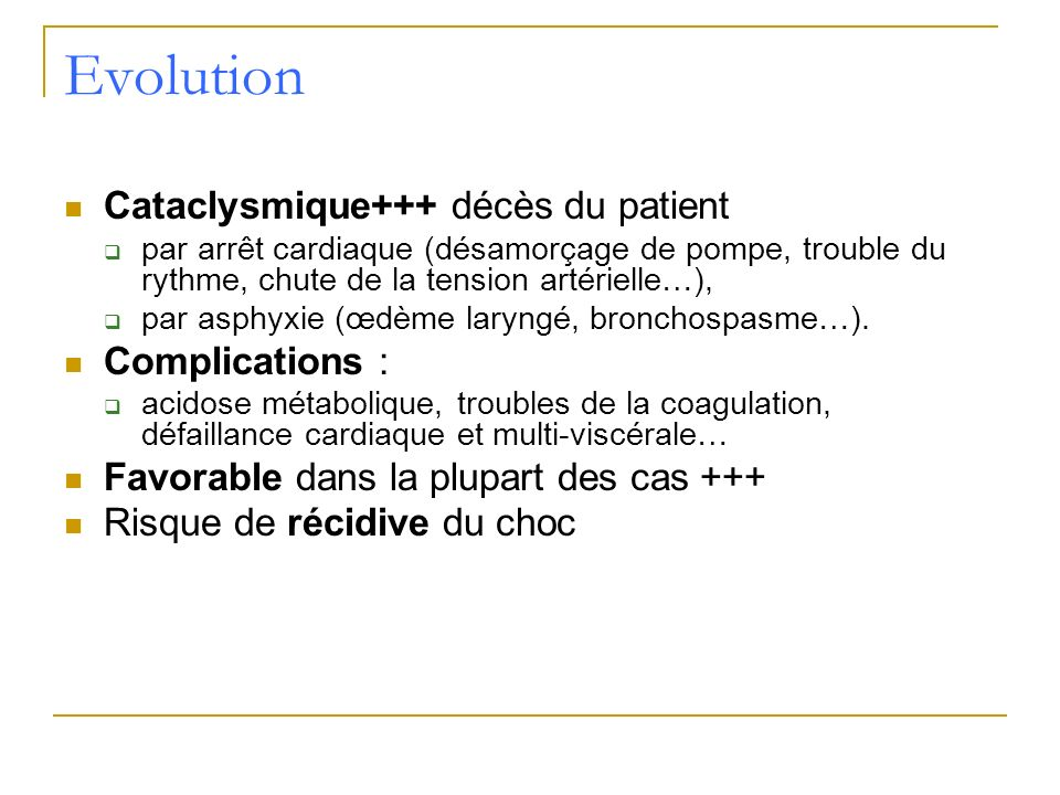 Evolution Cataclysmique+++ décès du patient Complications :
