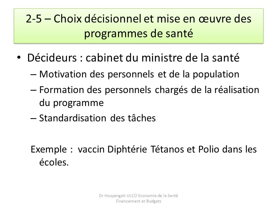 2-5 – Choix décisionnel et mise en œuvre des programmes de santé