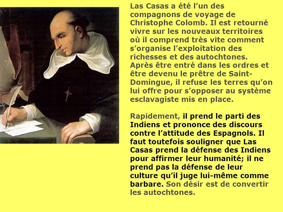 Las Casas a été l'un des compagnons de voyage de Christophe Colomb