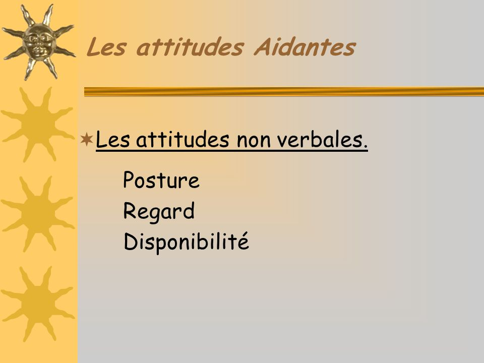 Les attitudes Aidantes