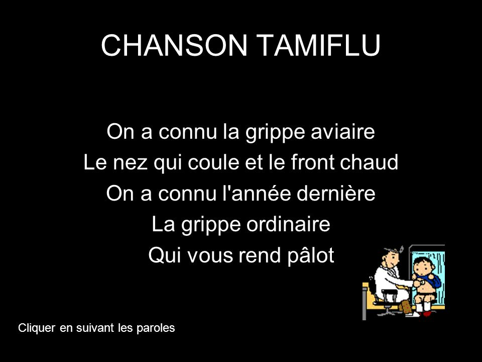 CHANSON TAMIFLU On a connu la grippe aviaire