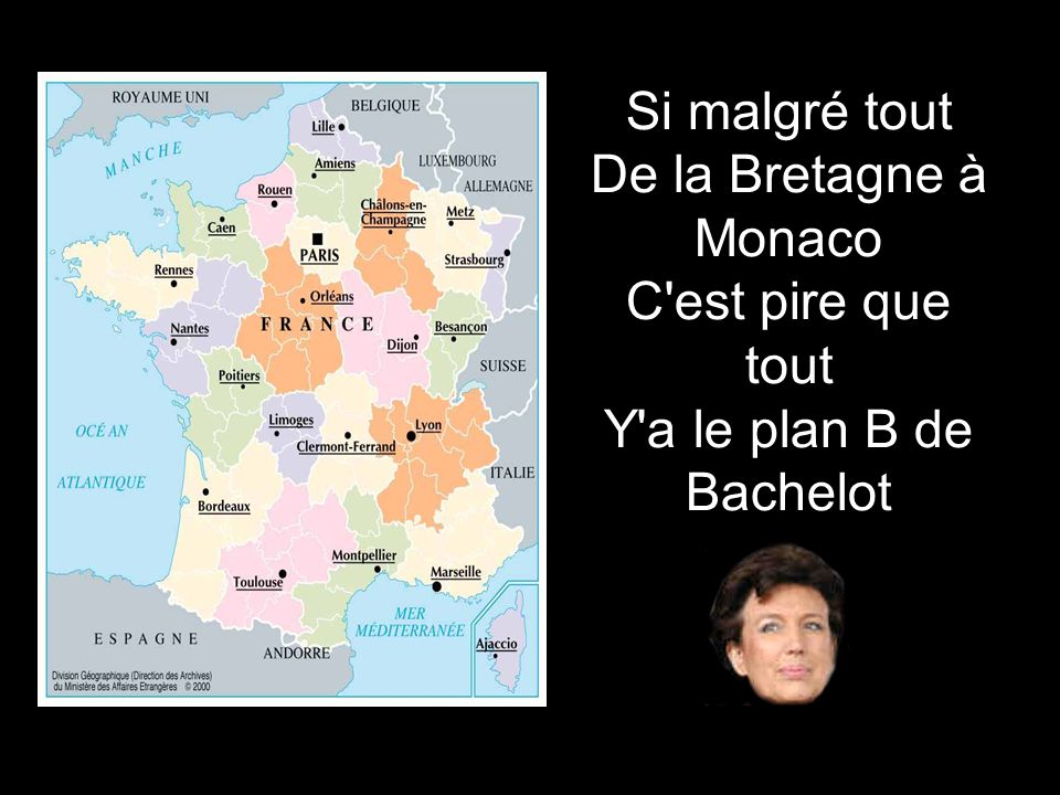 Si malgré tout De la Bretagne à Monaco C est pire que tout Y a le plan B de Bachelot