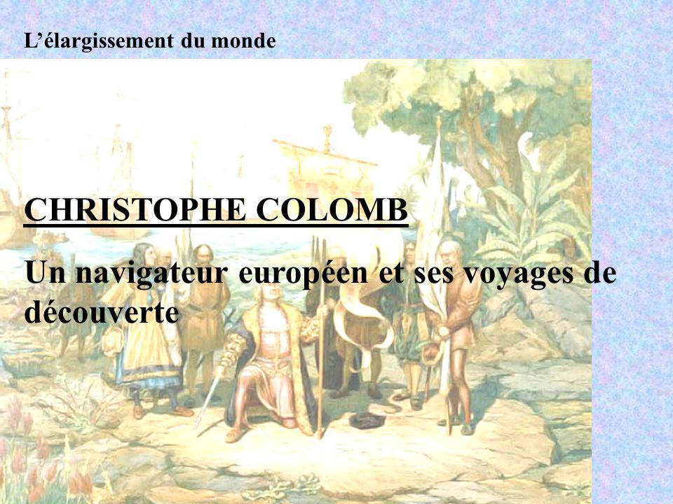 Un navigateur européen et ses voyages de découverte