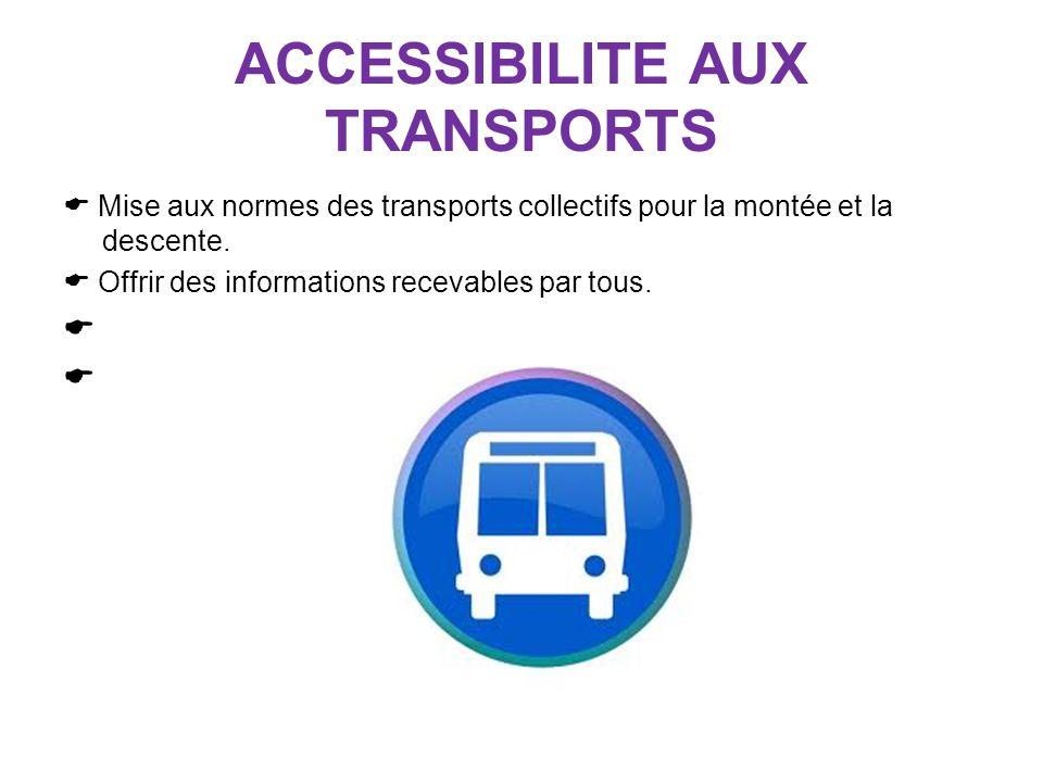 ACCESSIBILITE AUX TRANSPORTS