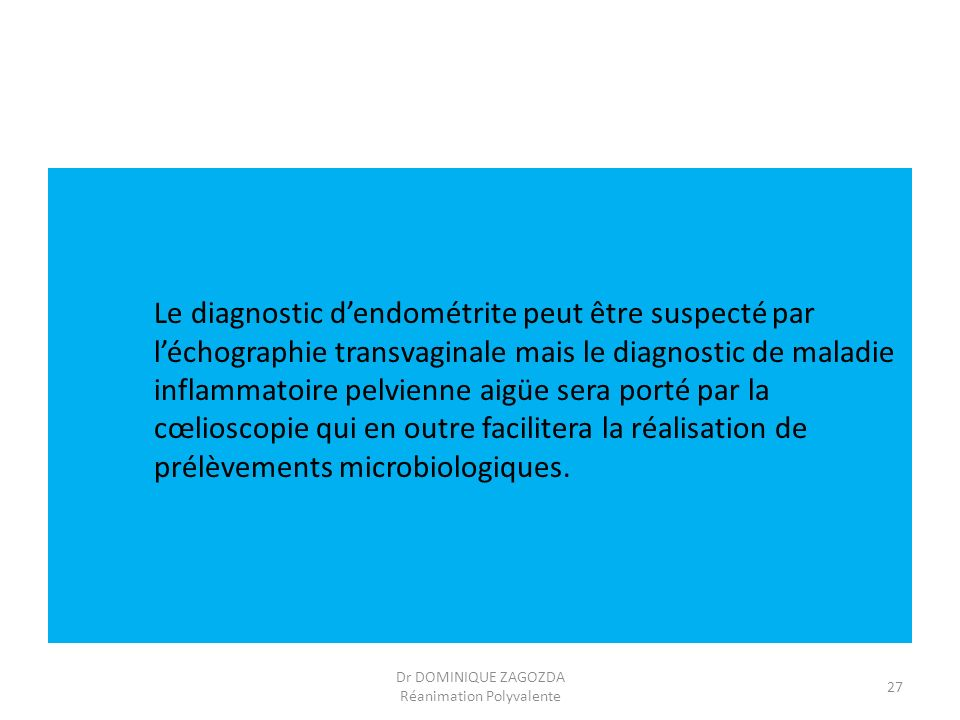 Dr DOMINIQUE ZAGOZDA Réanimation Polyvalente