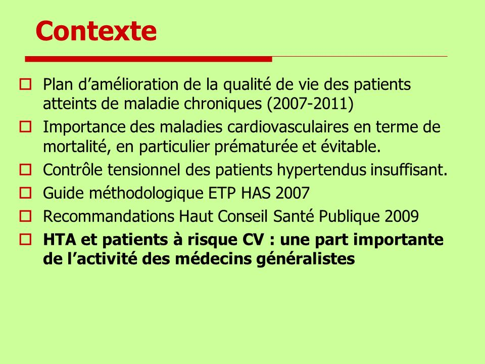Contexte Plan d'amélioration de la qualité de vie des patients atteints de maladie chroniques (2007-2011)