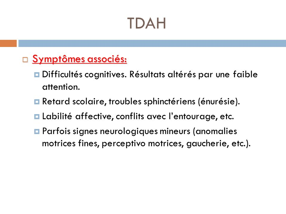 TDAH Symptômes associés: