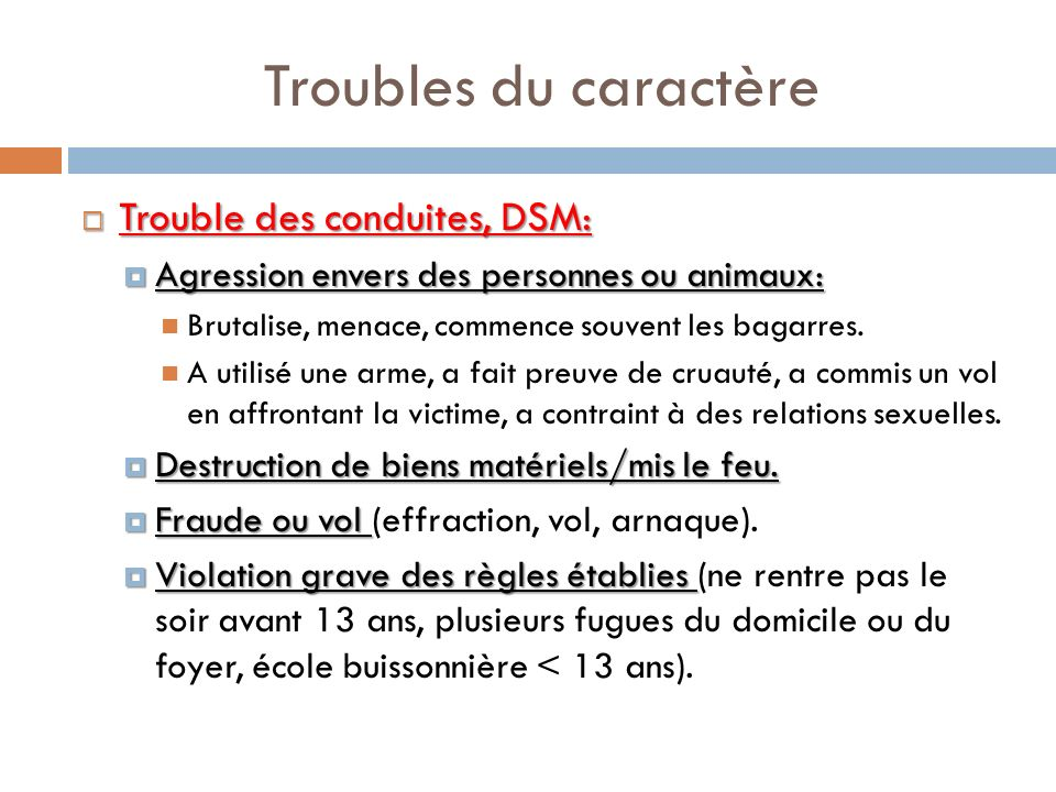 Troubles du caractère Trouble des conduites, DSM: