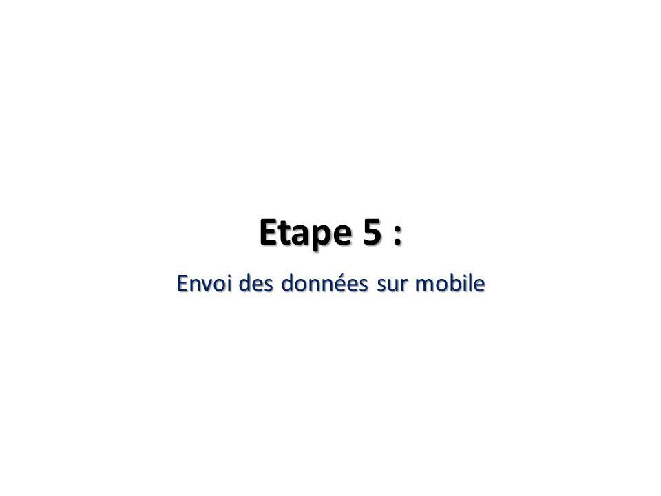 Envoi des données sur mobile