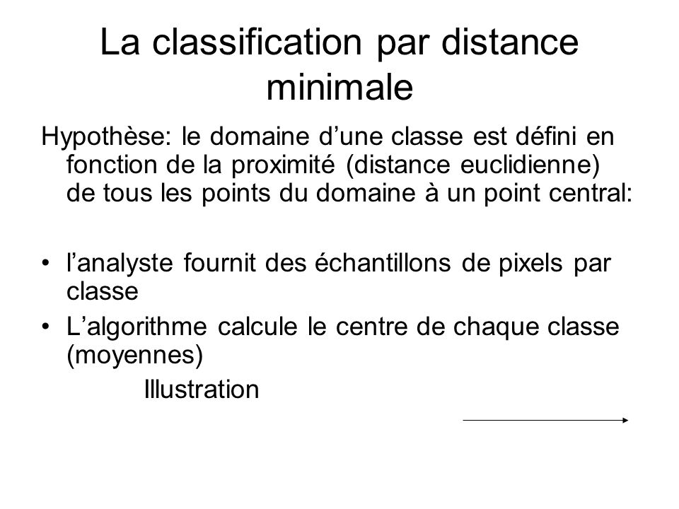 La classification par distance minimale