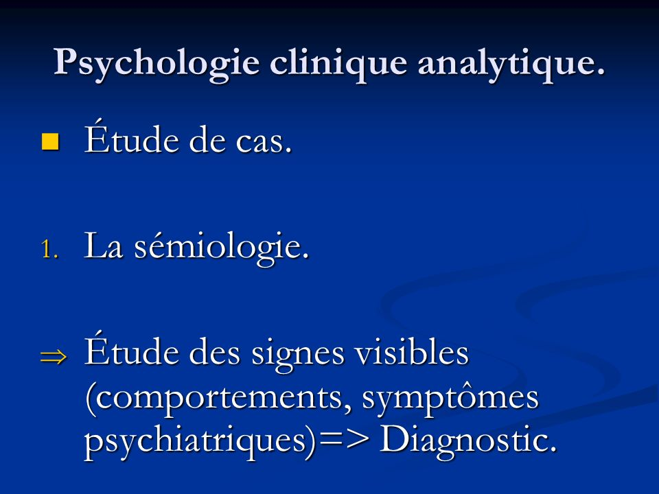 Psychologie clinique analytique.