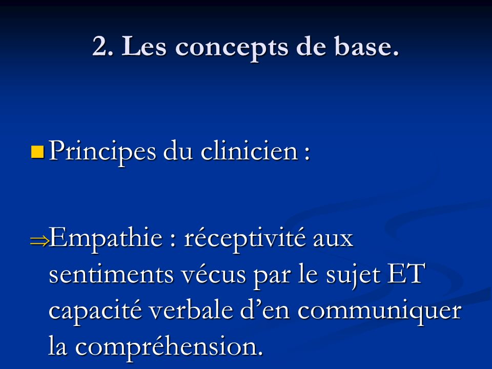 2. Les concepts de base. Principes du clinicien :