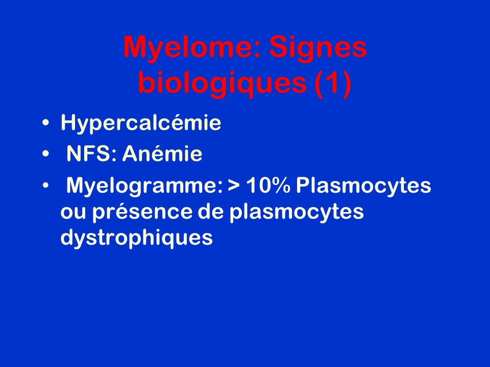 Myelome: Signes biologiques (1)