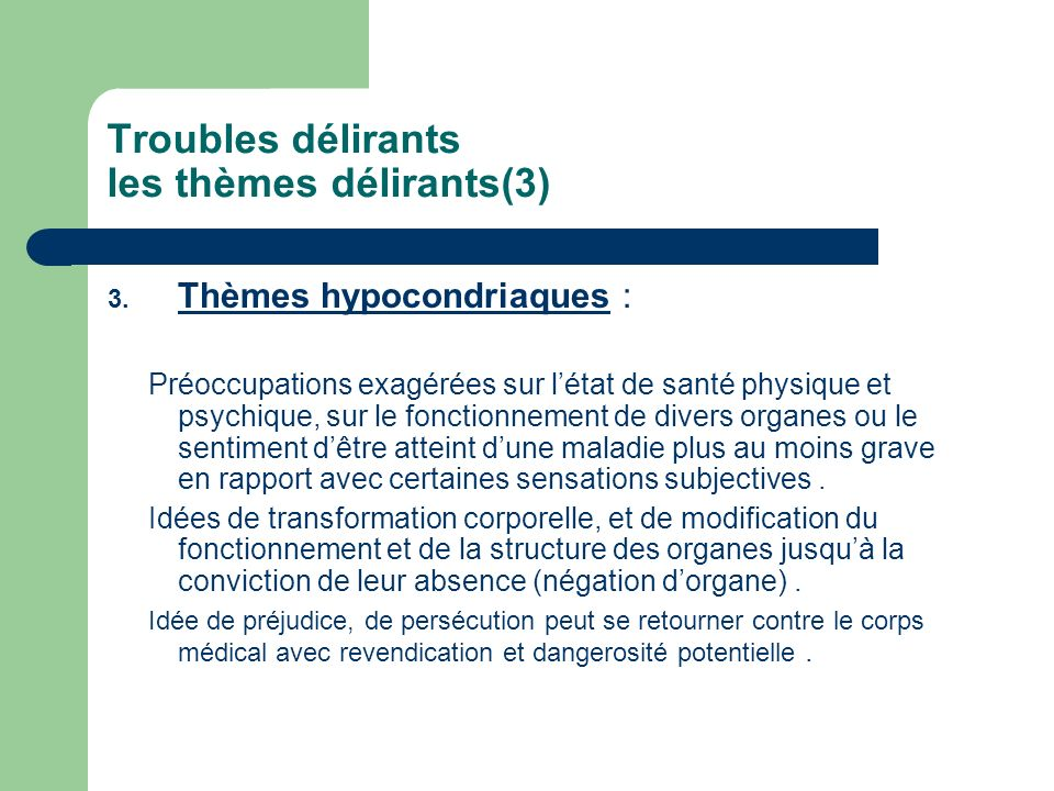 Troubles délirants les thèmes délirants(3)