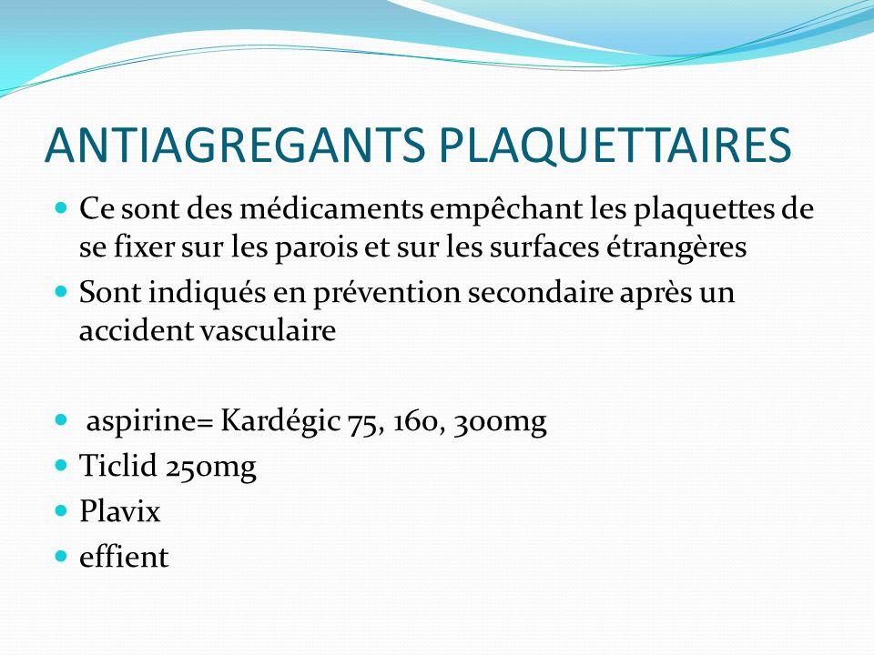 ANTIAGREGANTS PLAQUETTAIRES
