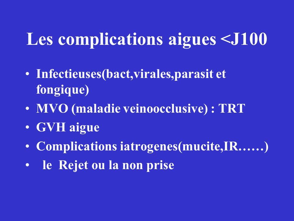 Les complications aigues <J100