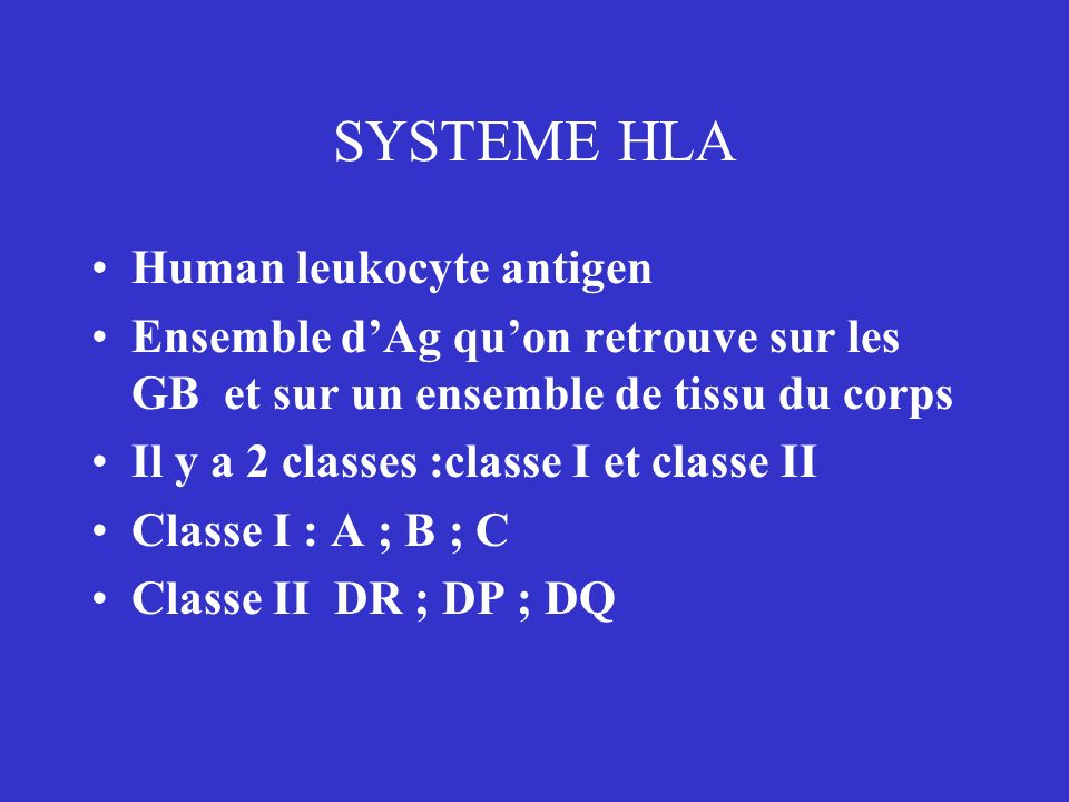 SYSTEME HLA Human leukocyte antigen