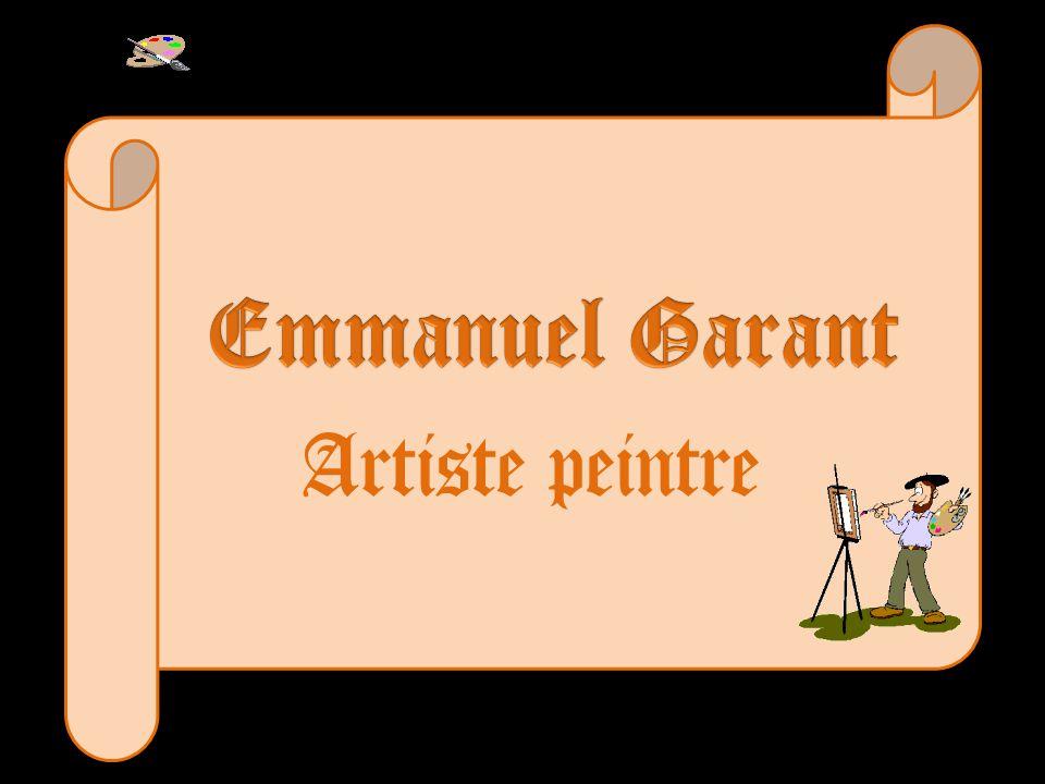 Emmanuel Garant Artiste peintre