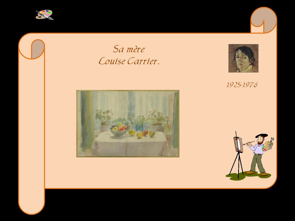 Sa mère Louise Carrier. 1925-1976