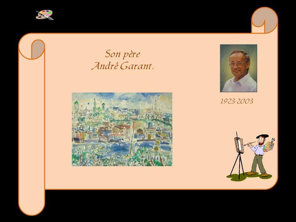 Son père André Garant. 1923-2003