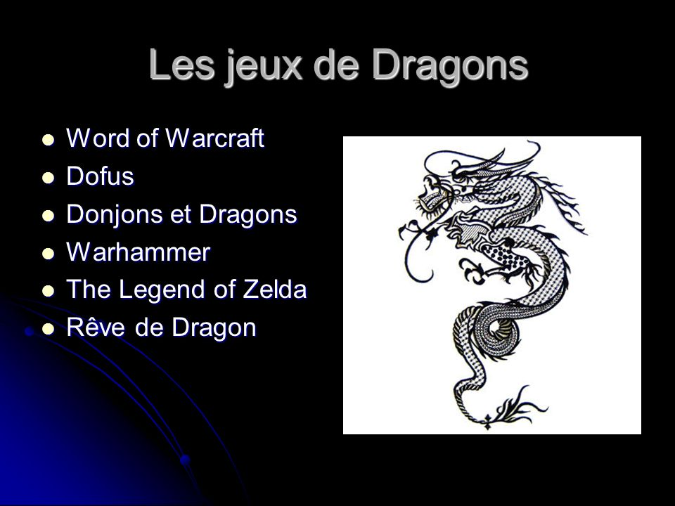 Les jeux de Dragons Word of Warcraft Dofus Donjons et Dragons