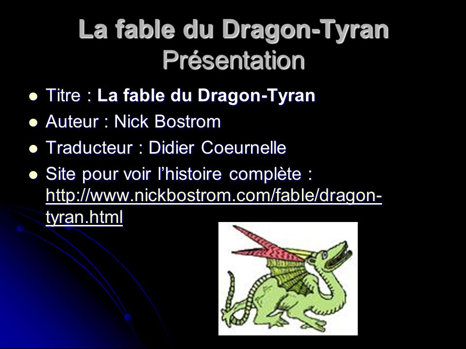 La fable du Dragon-Tyran Présentation