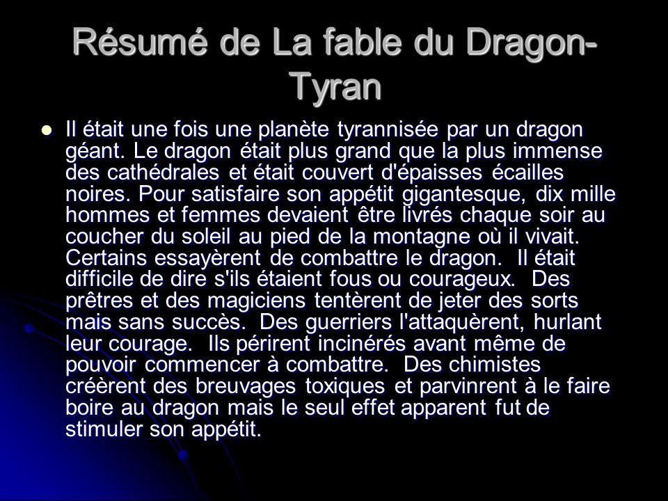 Résumé de La fable du Dragon-Tyran