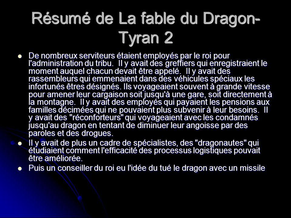 Résumé de La fable du Dragon-Tyran 2