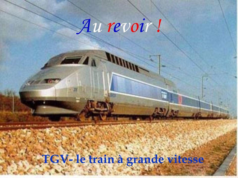 TGV- le train à grande vitesse