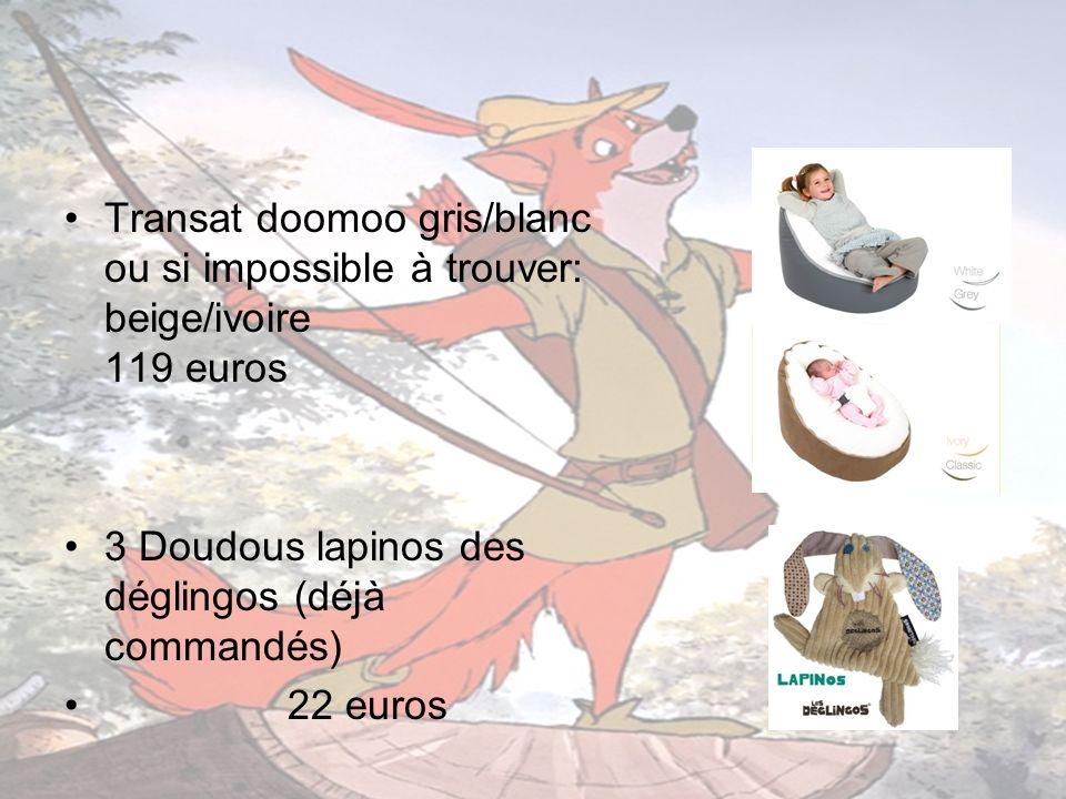 Transat doomoo gris/blanc ou si impossible à trouver: beige/ivoire 119 euros
