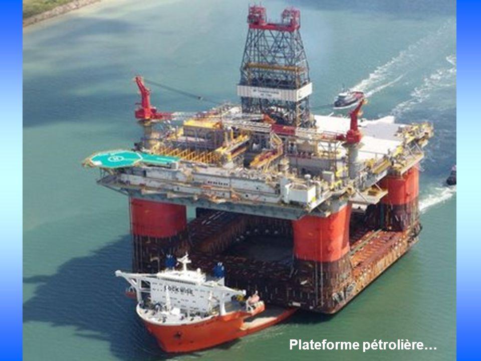 Plateforme pétrolière…