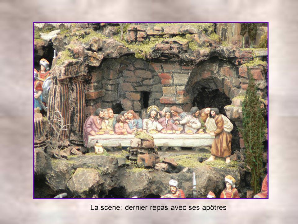La scène: dernier repas avec ses apôtres