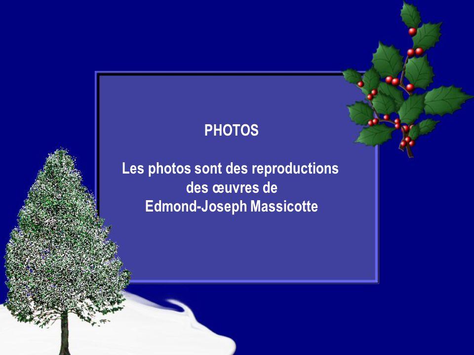 Les photos sont des reproductions Edmond-Joseph Massicotte