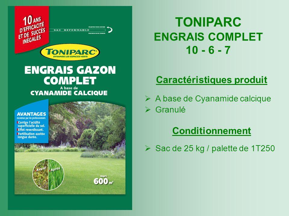 TONIPARC ENGRAIS COMPLET 10 - 6 - 7 Caractéristiques produit